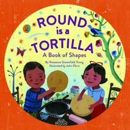 celebrate-picture-books-picture-book-review-round-is-a-tortilla-a-book-of-shapes-cover-2