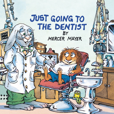 Just Going to the Dentist by Mercer Mayer Picture Book Review