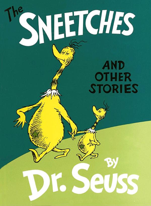 The Sneetches and Other Stories Picture Book Review