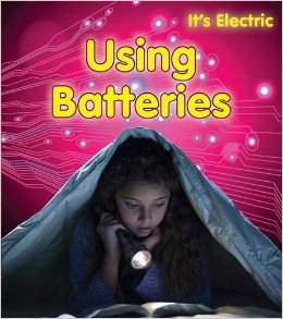 Using Batteries Picture Book review