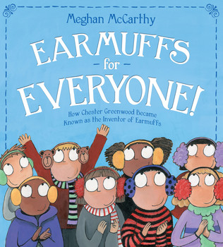 Earmuffs for Everyone! by Meghan McCarthy Picture Book Review