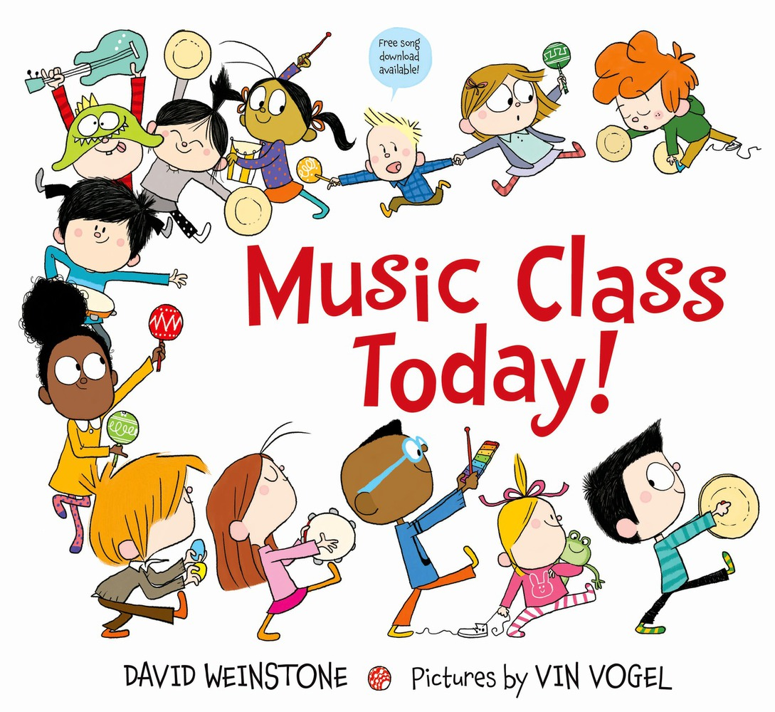Music Class Today by David Weinstone and Vin Vogel
