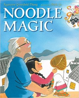 Noodle Magic by Roseanne Greenfield Thong and Meilo So Picture Book Review