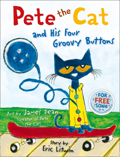 Pete the Cat and His Four Groovy Buttons by Eric Litwin and James Dean Picture Book Review