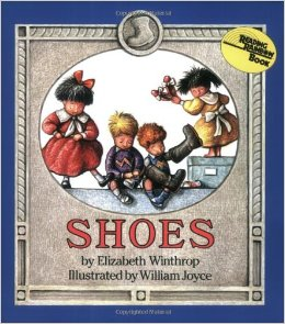 Shoes by Elizabeth Winthrop Illustrated by William Joyce Picture Book Review