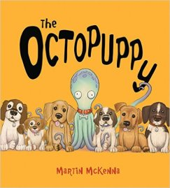 The Octopuppy by Martin McKenna Picture Book Review