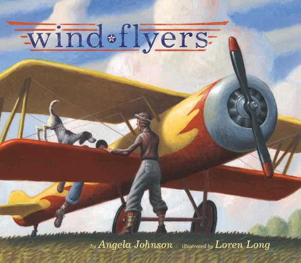 Wind Flyers by Angela Johnson and Loren Long Picture Book Review