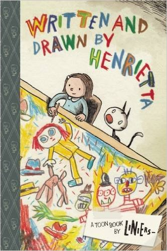 Written and Drawn by Henrietta by Liniers