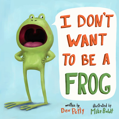 celebrate-picture-books-picture-book-review-i-dont-want-to-be-a-frog
