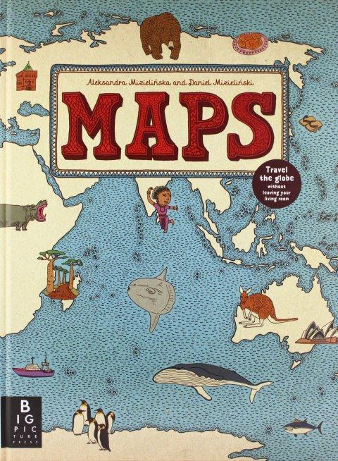 Maps by Aleksandra and Daniel Mizielinski Picture Book Review
