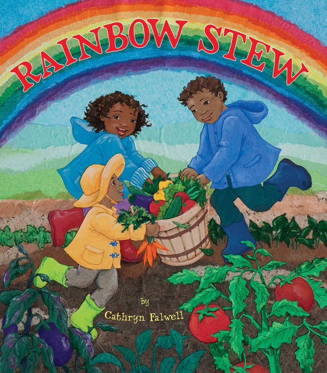 Rainbow Stew by Cathryn Falwell Picture Book Review