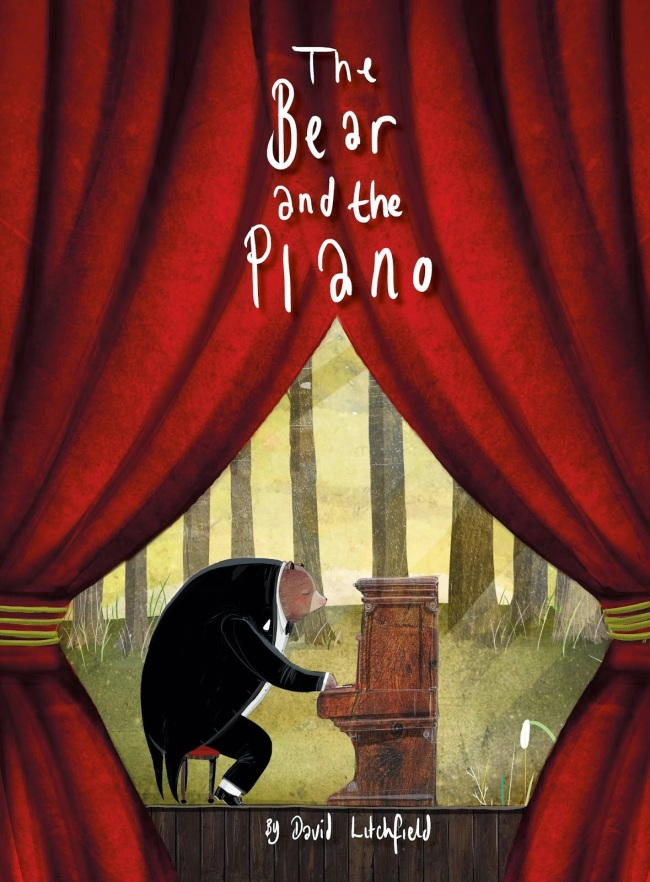 The Bear and the Piano by David Litchfield picture book review