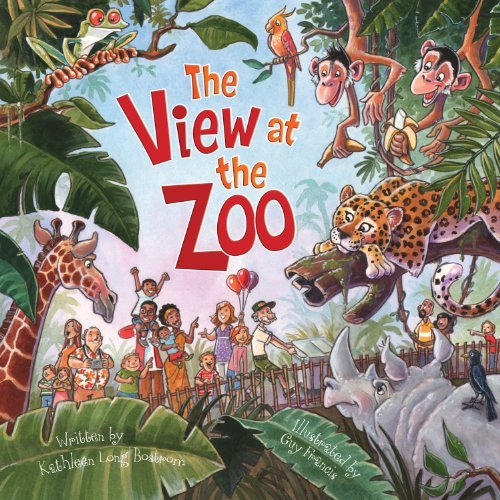 The View at the Zoo by Kathleen Long Bostrom and Guy Francis