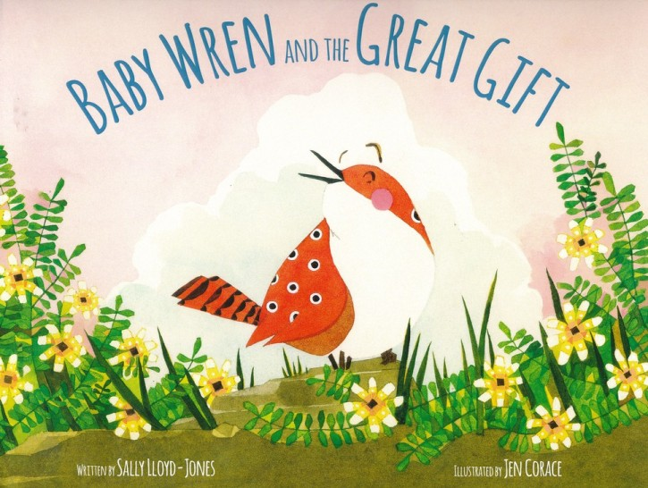 celebrate-picture-books-picture-book-review-baby-wren-and-the-great-gift