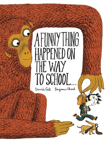 celebrate-picture-books-picture-book-review-a-funny-thing-happened-on-the-way-to-school