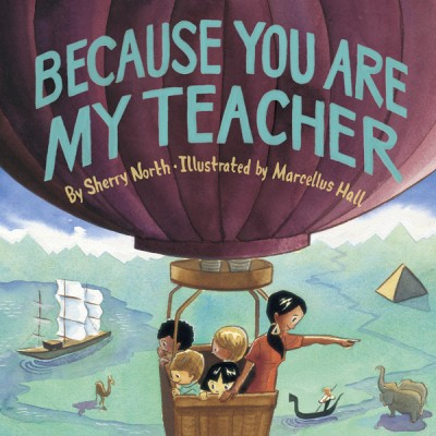 celebrate-picture-books-picture-book-review-because-you-are-my-teacher