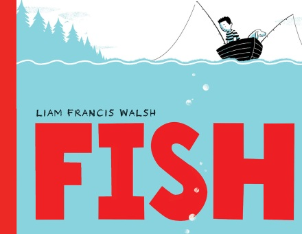 celebrate-picture-books-picture-book-review-fish-liam-francis-walsh