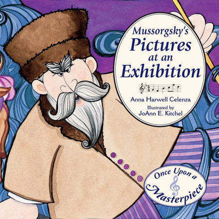 celebrate-picture-books-picture-book-review-mussorgsky's-pictures-at-an-exhibition
