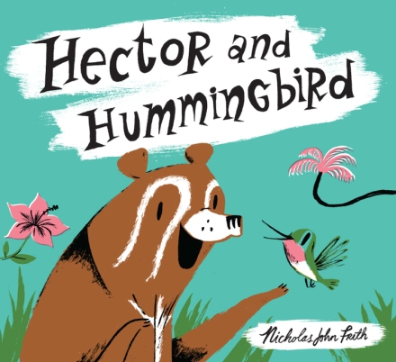 celebrate-picture-books-picture-book-review-hector-and-hummingbird-cover
