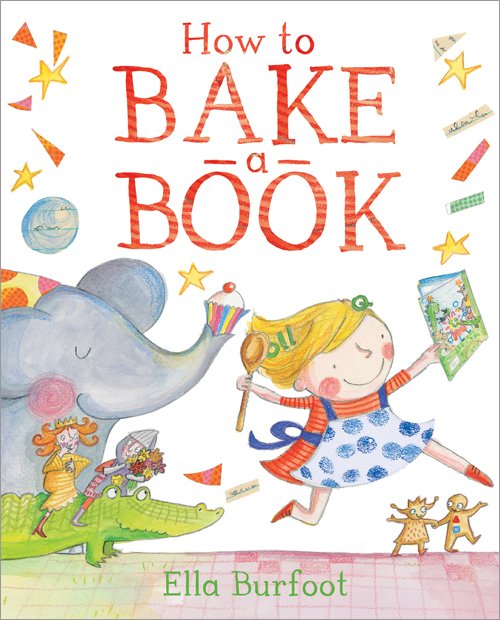 celebrate-picture-books-picture-book-review-how-to-bake-a-book