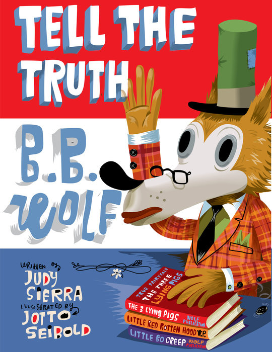 celebrate-picture-books-picture-book-review-tell-the-truth-b.b.-wolf