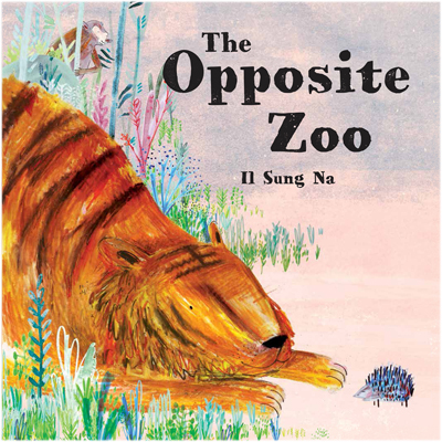 celebrate-picture-books-picture-book-review-the-opposite-zoo-cover