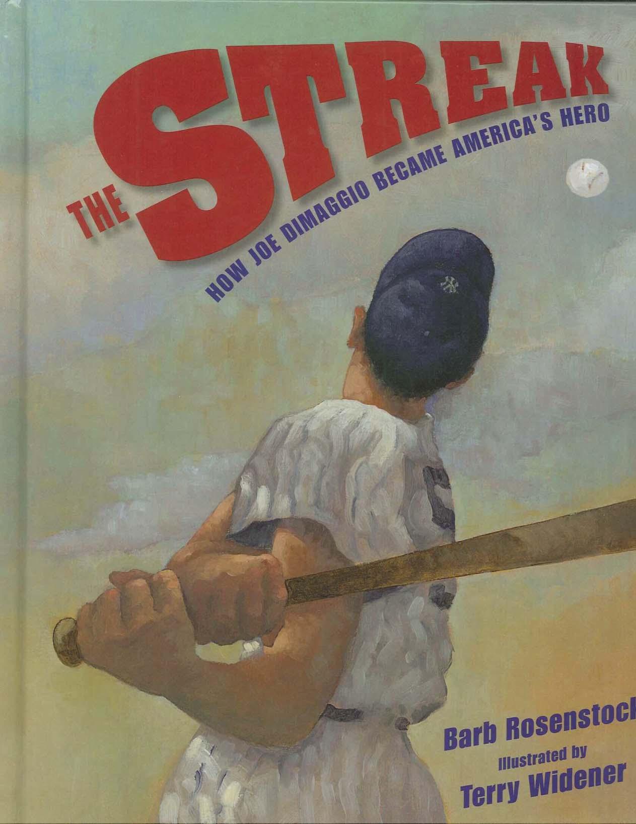 celebrate-picture-books-picture-book-review-the-streak-how-joe-dimaggio-became-america's-hero-cover