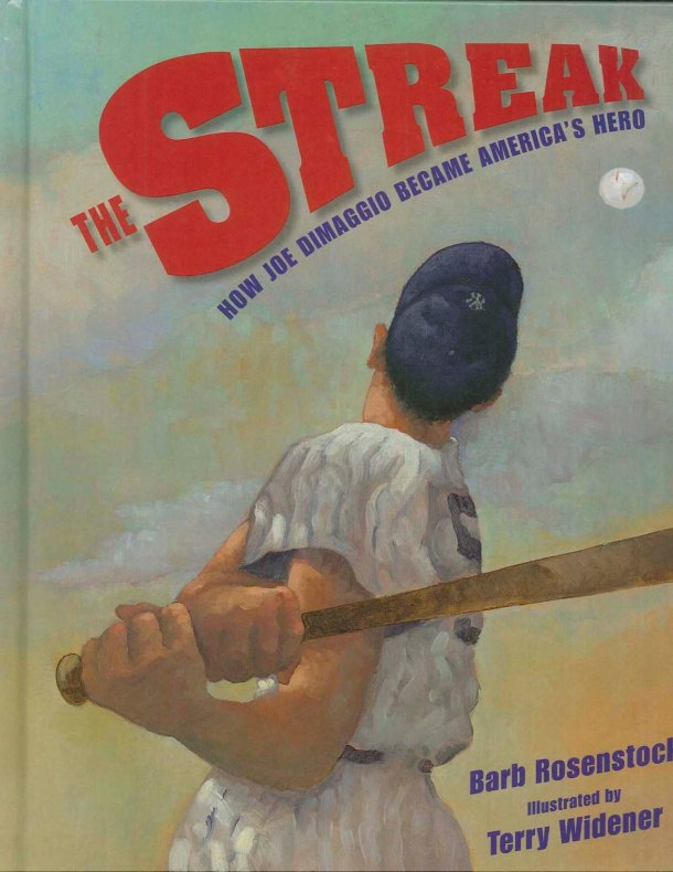 celebrate-picture-books-picture-book-review-the-streak-how-joe-dimaggio-became-america's-hero-cover