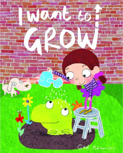 celebrate-picture-books-picture-book-review-ged-adamson-i-want-to-grow-cover