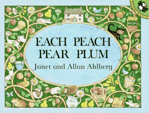 celebrate-picture-books-picture-book-review-each-peach-pear-plum-cover