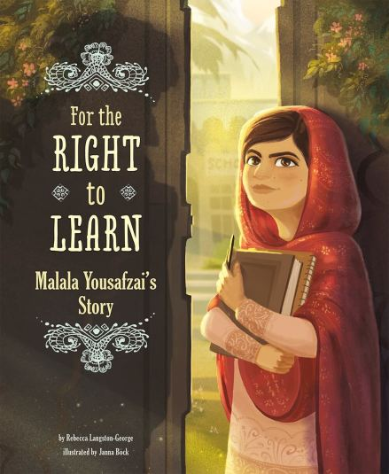 celebrate-picture-books-picture-book-review-for-the-right-to-learn-malala-yousafzai's-story-cover