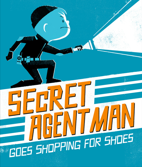 celebrate-picture-books-picture-book-review-secret-agent-man-goes-shopping-for-shoes-cover