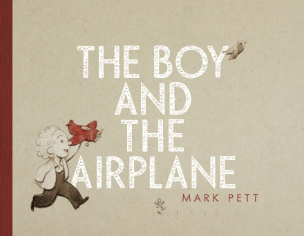 celebrate-picture-books-picture-book-review-the-boy-and-the-airplane-cover