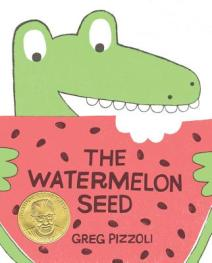 celebrate-picture-books-picture-book-review-the-watermelon-seed-cover