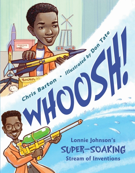 celebrate-picture-books-picture-book-review-whoosh!-lonnie-johnson's-super-soaking-stream-of-inventions-cover
