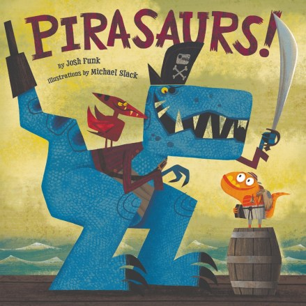 celebrate-picture-books-picture-book-review-pirasaurs!-cover