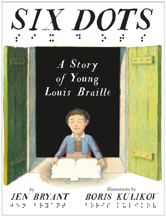 celebrate-picture-books-picture-book-review-six-dots-a-story-of-young-louis-braille-cover