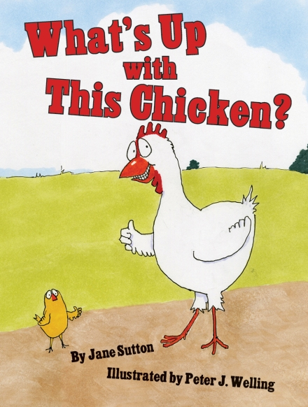celebrate-picture-books-picture-book-review-what's-up-with-this-chicken-cover