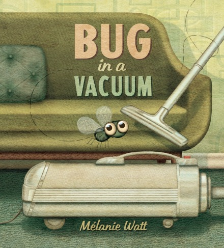 celebrate-picture-books-picture-book-review-bug-in-a-vacuum-cover