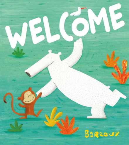 celebrate-picture-books-picture-book-review-welcome-barroux-cover