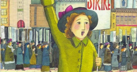 celebrate-picture-books-picture-book-review-brave-girl-clara-and-the-shirtwaist-makers'-strike-of-1909-clara-on-picket-line