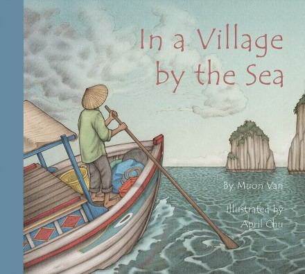 celebrate-picture-books-picture-book-review-in-a-village-by-the-sea-cover