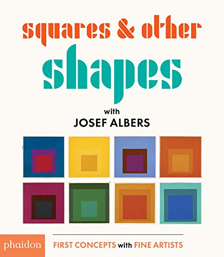 celebrate-picture-books-picture-book-review-squares-and-other-shapes-with-josef-albers-cover