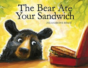 celebrate=picture-books=picture-book-review-the-bear-ate-your-sandwich-cover