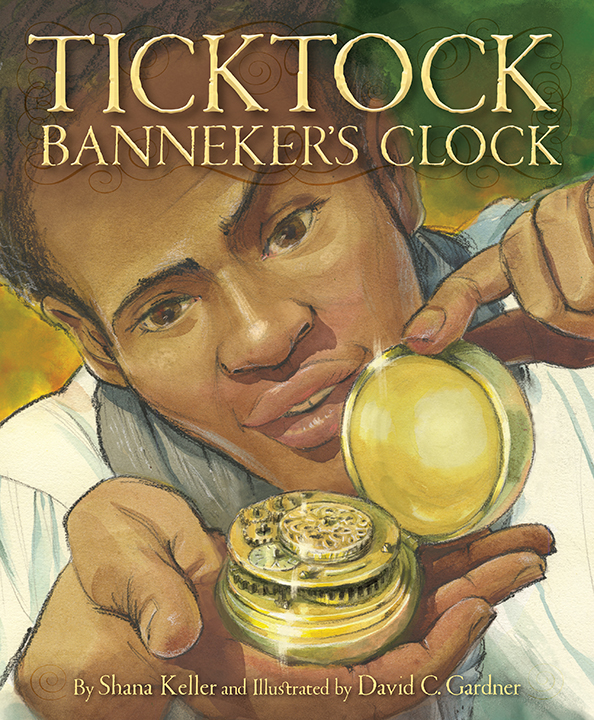 celebrate-picture-books-picture-book-review-ticktock-banneker's-clock-cover