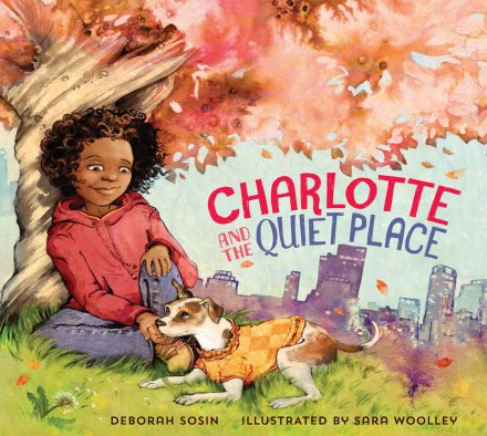 celebrate-picture-books-picture-book-review-charlotte-and-the-quiet-place-noisy-neighborhood