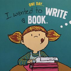 celebrate-picture-books-picture-book-review-one-day-the-end-wanted-to-write-a-book