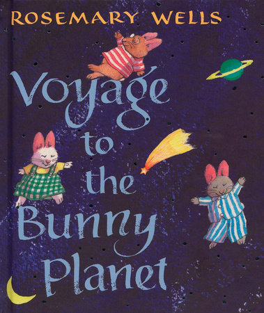 celebrate-picture-books-picture-book-review-voyage-to-the-bunny-planet-cover