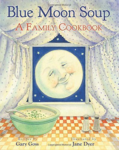 celebrate-picture-books-picture-book-review-blue-moon-soup-cover