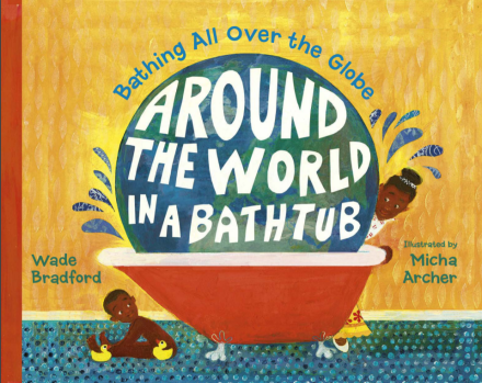 celebrate-picture-books-picture-book-review-around-the-world-in-a-bathtub-cover